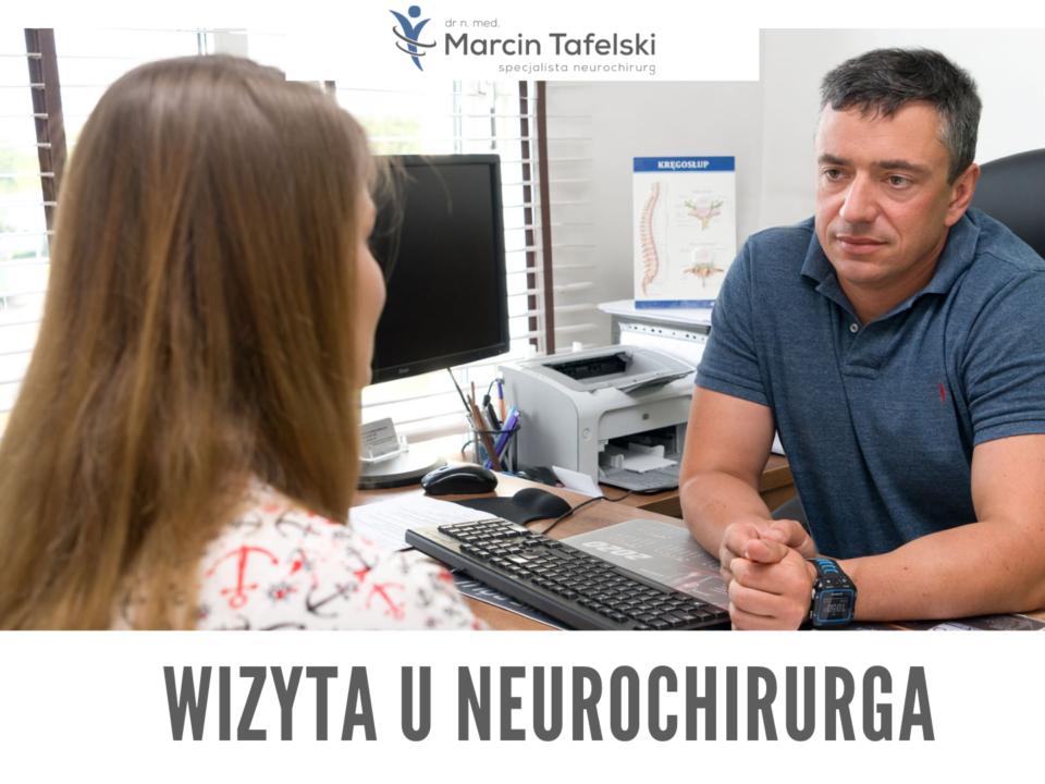 Neurochirurg chirurgia kręgosłupa Marcin Tafelski